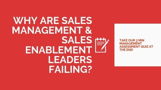 Sales management leaders are failing