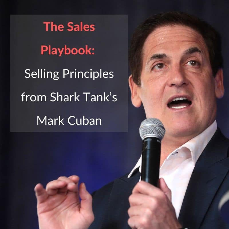 sales lessons from shark tanks mark cuban